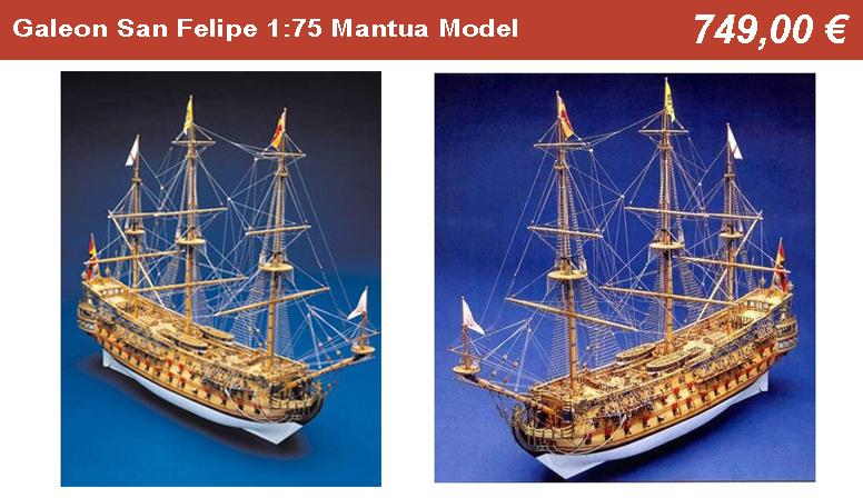 Galeon San Felipe 1:75 Mantua Model