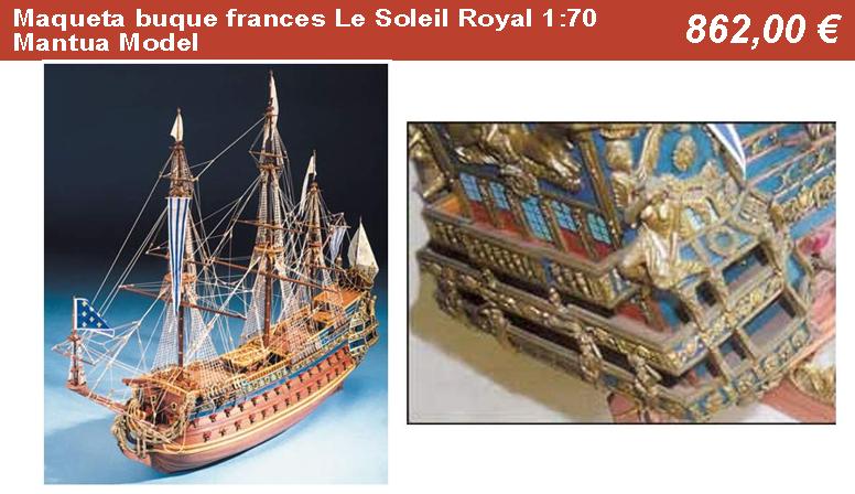 Maqueta buque frances Le Soleil Royal 1:70 Mantua Model